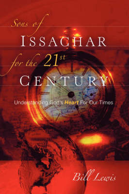 Sons of Issachar For The 21st Century (Paperback)