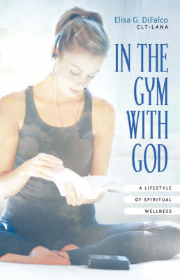 In the Gym with God (Paperback)