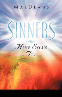 Sinners Have Souls Too (Hardback)