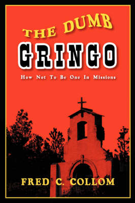The Dumb Gringo (Paperback)