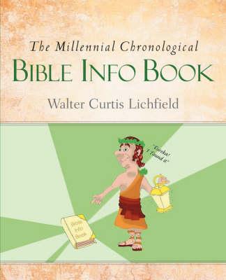 The Millennial Chronological Bible Info Book (Paperback)