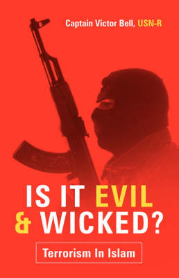 Is It Evil and Wicked? (Paperback)