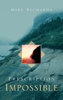 Prescription Impossible (Paperback)