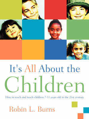 It's All About the Children (Paperback)