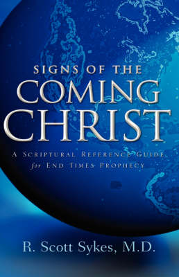 Signs of the Coming Christ (Hardback)