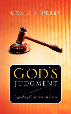 God's Judgement: Regarding Controversial Issues (Paperback)