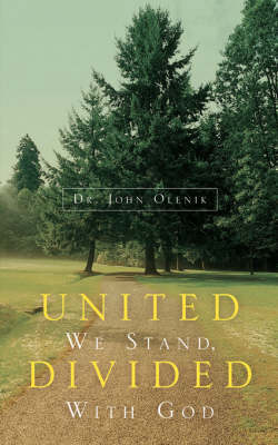 United We Stand, Divided with God (Paperback)
