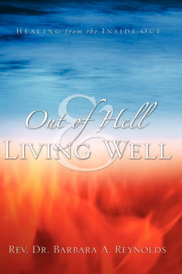 Out of Hell & Living Well (Hardback)