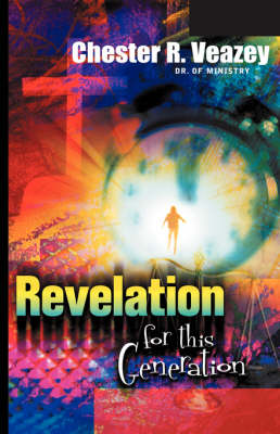 Revelation For This Generation (Hardback)