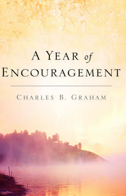 A Year of Encouragement (Paperback)