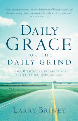 Daily Grace for the Daily Grind (Paperback)