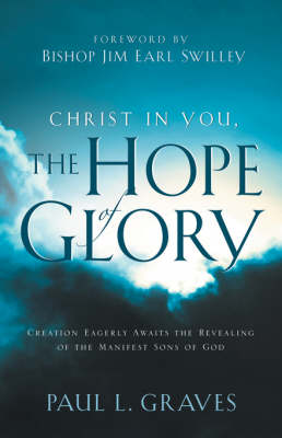 Christ in You, the Hope of Glory (Paperback)