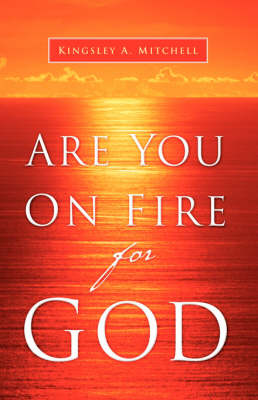 Are You on Fire for God (Paperback)