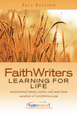 FaithWriters: Learning for Life (Paperback)