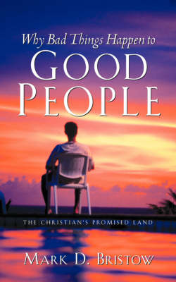 Why Bad Things Happen to Good People (Paperback)