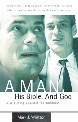 A Man, His Bible, and God (Paperback)