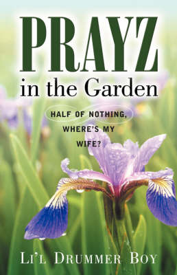 Prayz in the Garden (Paperback)