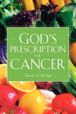 God's Prescription For Cancer (Paperback)