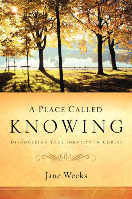 A Place Called Knowing (Paperback)