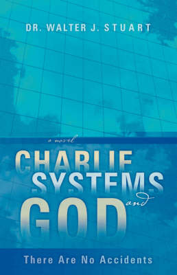 Charlie, Systems and God (Paperback)