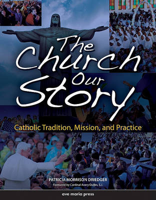 The Church: Student Edition: Our Story (Paperback)
