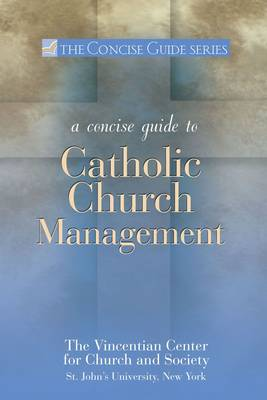 A Concise Guide to Catholic Church Management (Paperback)