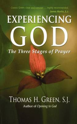 Experiencing God: The Three Stages of Prayer (Paperback)
