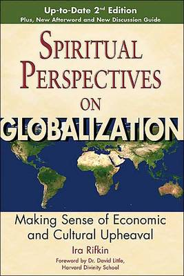 Spiritual Perspectives of Globalisation: Making Sense of Economic and Cultural Upheaval (Paperback)