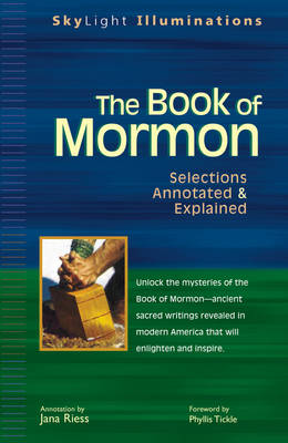 The Book of Mormon: Selections Annotated and Explained - Skylight Illuminations (Paperback)