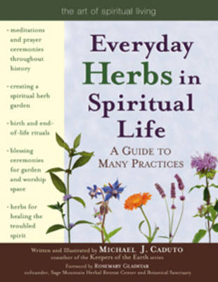 Everyday Herbs in Spiritual Life: A Guide to Many Practices (Paperback)