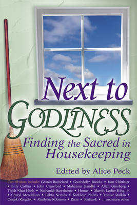 Next to Godliness: Finding the Sacred in Housekeeping (Paperback)