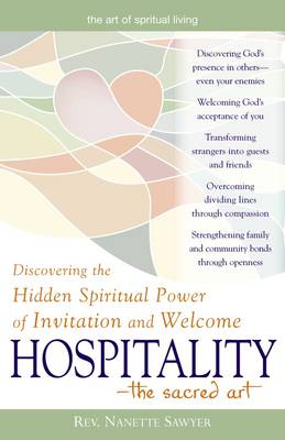 Hospitality: Discovering the Hidden Spiritual Power of Invitation and Welcome (Paperback)