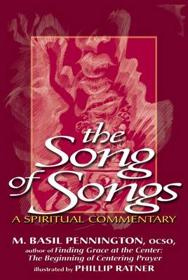 Song of Songs: A Spiritual Commentary (Paperback)
