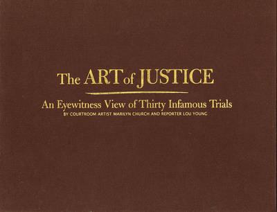 The Art of Justice (Hardback)