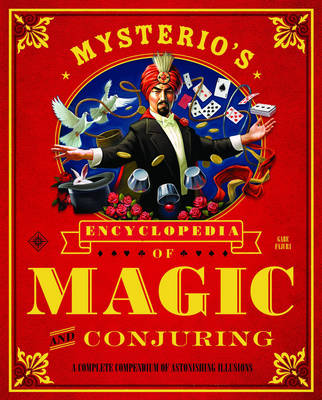 Mysterio's Encyclopedia Of Magic And Conjuring (Paperback)
