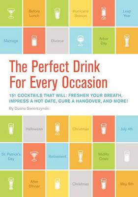 The Perfect Drink For Every Occasion (Hardback)
