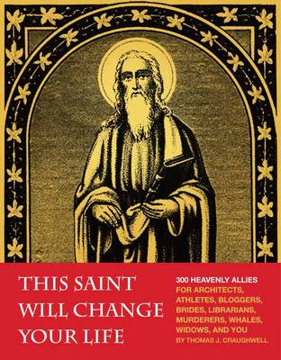 This Saint Will Change Your Life (Paperback)