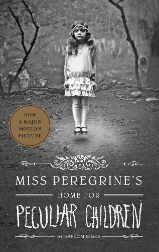 Miss Peregrine's Home For Peculiar Children: The First Novel of Miss Peregrine's Peculiar Children (Paperback)