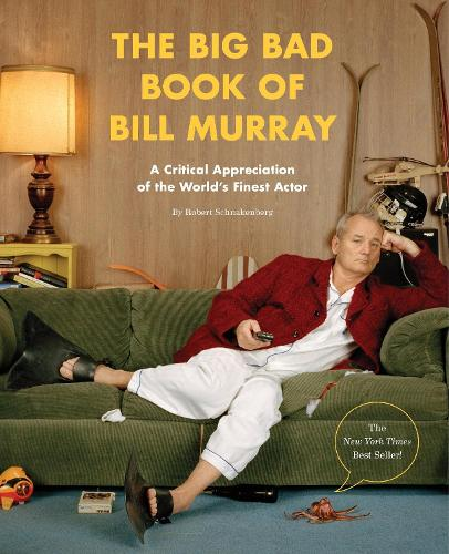 The Big Bad Book Of Bill Murray (Paperback)