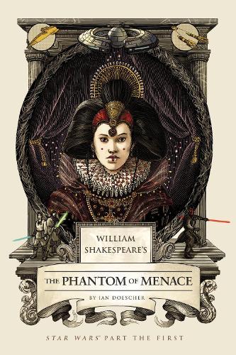 William Shakespeare's The Phantom of Menace (Hardback)