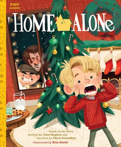 Home Alone: The Classic Illustrated Storybook (Hardback)
