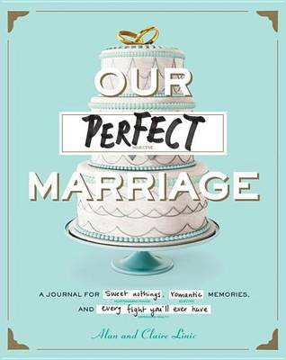 Our Perfect Marriage (Paperback)