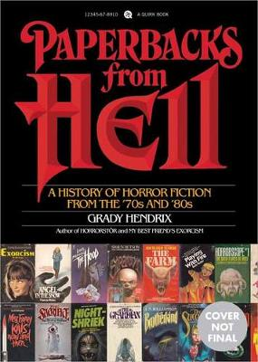 Paperbacks From Hell: The Twisted History of '70s and '80s Horror Fiction (Paperback)