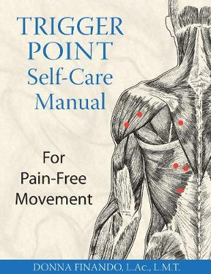 Trigger Point Self-Care Manual: For Pain-Free Movement (Paperback)