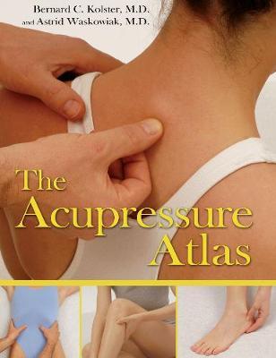 The Acupressure Atlas (Paperback)