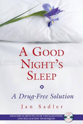 Good Nights Sleep: A Drug-Free Solution (Paperback)