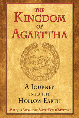 Kingdom of Agarttha: A Journey into the Hollow Earth (Paperback)