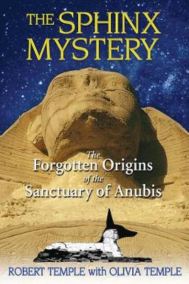 Sphinx Mystery: The Forgotten Origins of the Sanctuary of Anubis (Paperback)