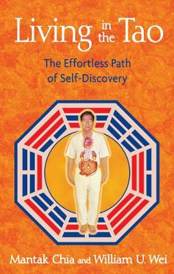 Living in the Tao: The Effortless Path of Self-Discovery (Paperback)