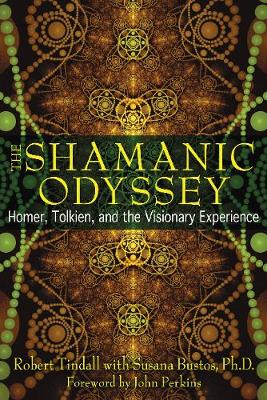 Shamanic Odyssey: Homer, Tolkien, and the Visionary Experience (Paperback)